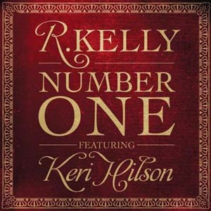 R. Kelly ft. Keri Hilson Number One1 But keep ignoring the path our country is on and soon you, too, will have no ...